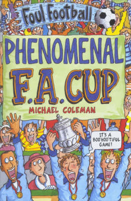 The Phenomenal FA Cup