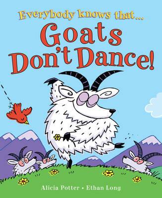 Goats Don't Dance!