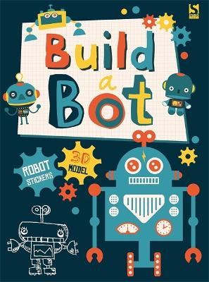 Build a Bot: Made by Me!