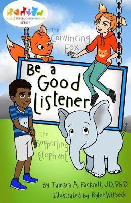 Be a Good Listener: Character Education Heroes Series