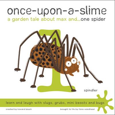 Once-Upon-a-Slime, a Garden Tale About Max and - One Spider