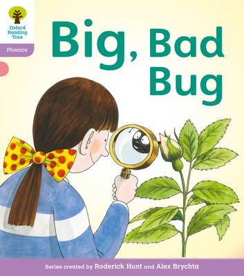 Oxford Reading Tree: Level 1+: Floppy's Phonics Fiction: Big, Bad Bug!