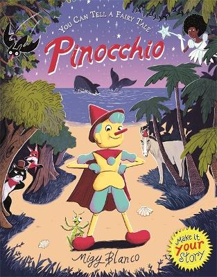 You Can Tell a Fairy Tale: Pinocchio
