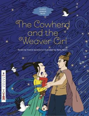 The: Cowherd and the Weaver Girl
