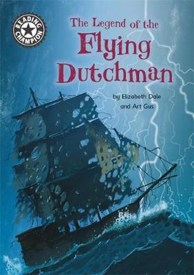 Reading Champion: The Legend of the Flying Dutchman: Independent Reading 15