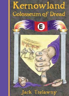 Kernowland 6 Colosseum of Dread