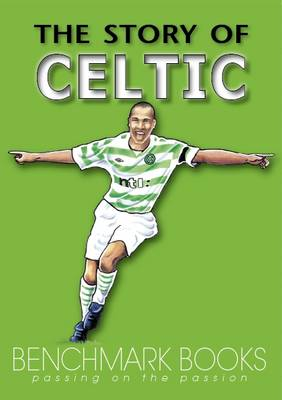 The Story of Celtic