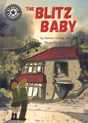 Reading Champion: The Blitz Baby: Independent Reading 15