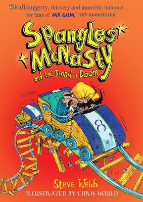 Spangles McNasty and the Tunnel of Doom