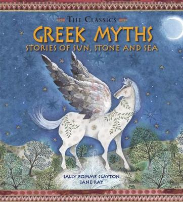 Greek Myths: Stories of Sun, Stone and Sea