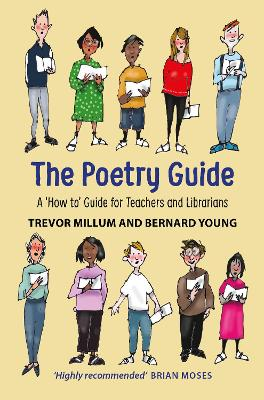 Poetry Guide: A 'How to' Guide for Teachers and Librarians