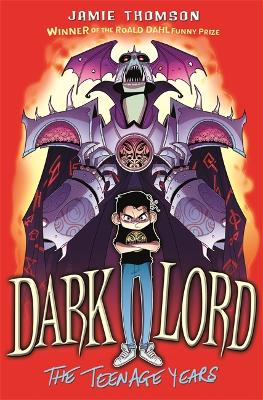 Dark Lord: The Teenage Years: Book 1