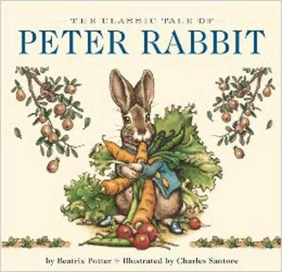 The Classic Tale of Peter Rabbit Board Book: The Classic Edition