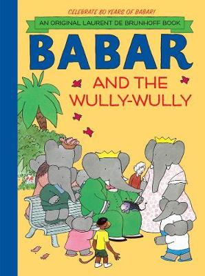 Babar and the Wully Wully