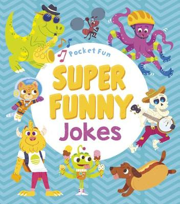 Pocket Fun: Super Funny Jokes