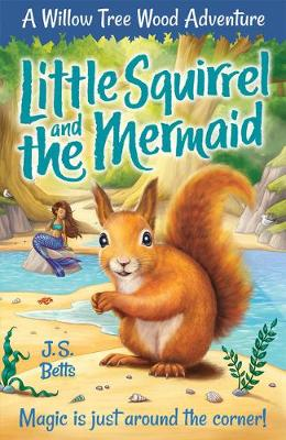 Willow Tree Wood Book 3 - Little Squirrel and the Mermaid
