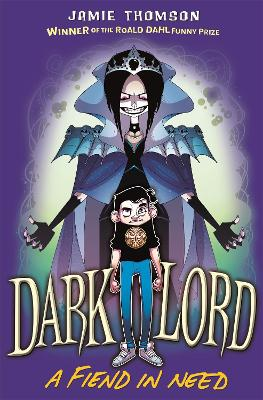 Dark Lord: A Fiend in Need: Book 2