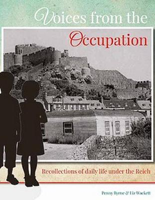 Voices from the Occupation: Recollections of daily life under the Reich