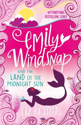 Emily Windsnap and the Land of the Midnight Sun: Book 5