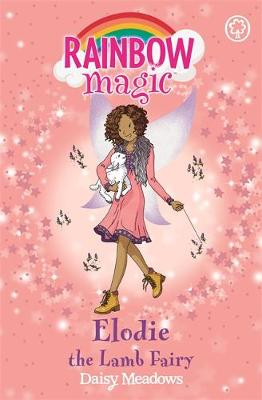 Rainbow Magic: Elodie the Lamb Fairy: The Baby Farm Animal Fairies Book 2