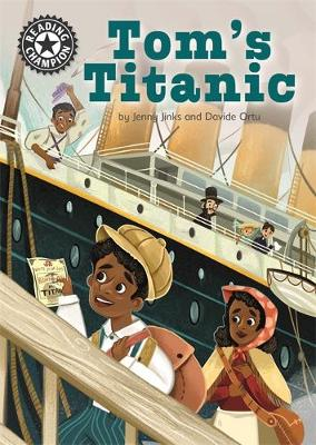 Reading Champion: Tom's Titanic: Independent Reading 16