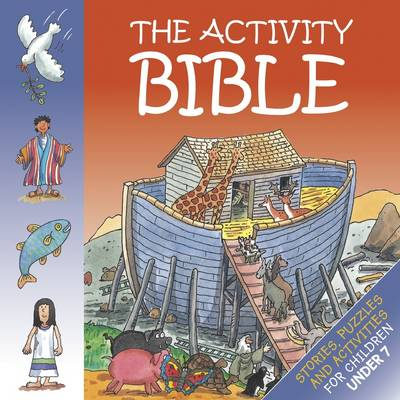 Activity Bible under 7's: Stories, Puzzles and Activities for Children Under 7