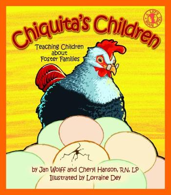 Chiquita's Children: Teaching Children about Foster Families