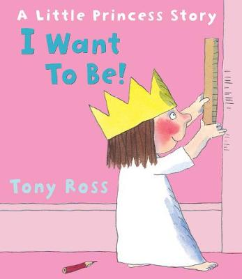 I Want to Be! (Little Princess)