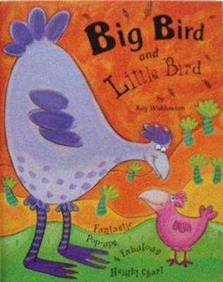 Big Bird and Little Bird: A Pop-up Book with Height Chart