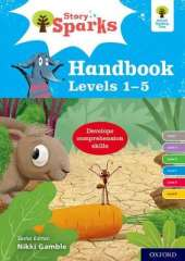 Oxford Reading Tree Story Sparks: Oxford Levels 1-5: Handbook