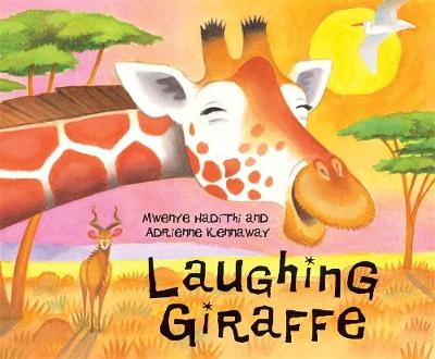 African Animal Tales: Laughing Giraffe