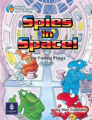 Spies in Space, Six Funny Plays Year 4 Reader 5