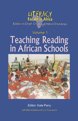 Literacy for All in Africa: Teaching Reading in African Schools
