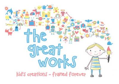 The Great Works: Kids Creations - Framed Forever