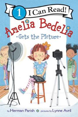 Amelia Bedelia Gets the Picture