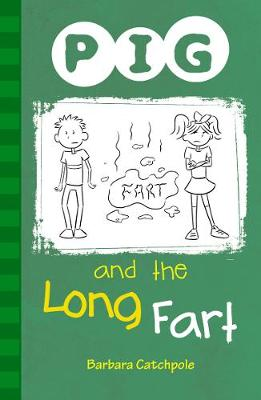 PIG and the Long Fart: Set 1