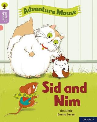 Oxford Reading Tree Word Sparks: Level 1+: Sid and Nim