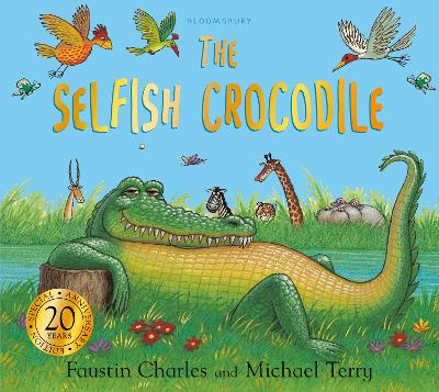The Selfish Crocodile Anniversary Edition
