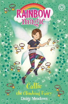 Rainbow Magic: Callie the Climbing Fairy: The After School Sports Fairies Book 4
