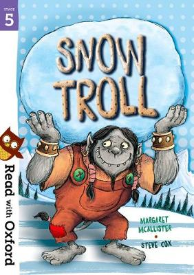 Read with Oxford: Stage 5: Snow Troll