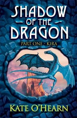 Shadow of the Dragon: Kira: Book 1