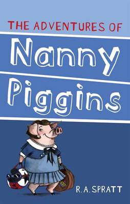 The Adventures Of Nanny Piggins 1