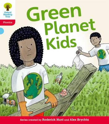 Oxford Reading Tree: Level 4: Floppy's Phonics Fiction: Green Planet Kids
