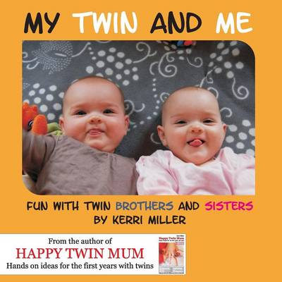 My Twin and Me: Fun with Twin Brothers and Sisters