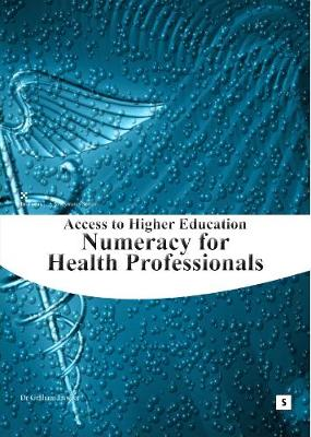 Numeracy for Health Professionals