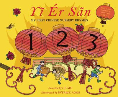 Yi Er San: My First Chinese Rhymes