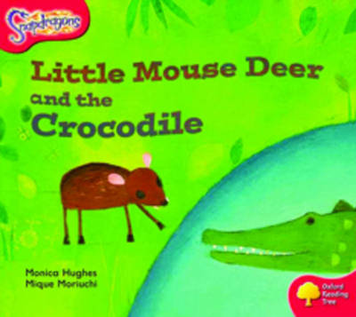 Oxford Reading Tree: Level 4: Snapdragons: Little Mouse Deer and the Crocodile