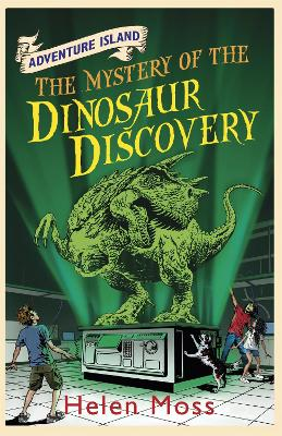 Adventure Island: The Mystery of the Dinosaur Discovery: Book 7