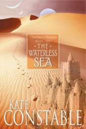 The Waterless Sea: Book 2 of the Chanters of Tremaris