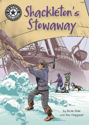 Reading Champion: Shackleton's Stowaway: Independent Reading 17